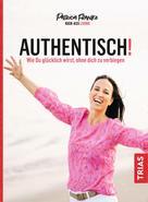Patricia Franke: Authentisch!