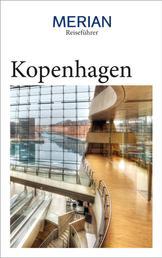 MERIAN Reiseführer Kopenhagen - Mit Extra-Karte zum Herausnehmen