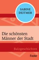 Sabine Deitmer: Die schönsten Männer der Stadt ★★★
