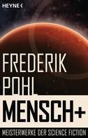 Frederik Pohl: Mensch + ★★★★