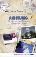 chantalismus: Achtung, Kinder mit schlimmen Namen an Bord! ★★★★