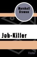 Marshall Browne: Job-Killer