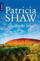 Patricia Shaw: Leuchtendes Land ★★★★