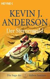 Der Sternenwald - Die Saga der Sieben Sonnen