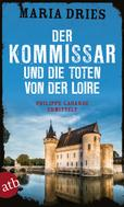 Maria Dries: Der Kommissar und die Toten von der Loire ★★★