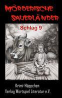 Frank W. Kallweit: Mörderische Sauerländer - Schlag 9