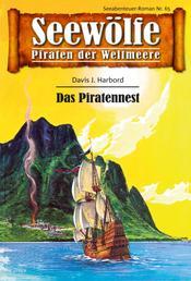 Seewölfe - Piraten der Weltmeere 65 - Das Piratennest