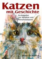 Bettina von Stockfleth: Katzen mit Geschichte ★★★