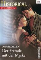 Louise Allen: Der Fremde mit der Maske ★★★★