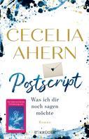 Cecelia Ahern: Postscript - Was ich dir noch sagen möchte ★★★★