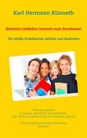 Karl Hermann Künneth: Benimm-Leitfaden Intensiv zum Berufsstart
