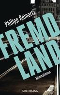 Philipp Reinartz: Fremdland ★★★★★