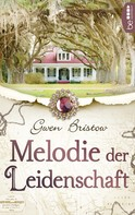 Gwen Bristow: Melodie der Leidenschaft