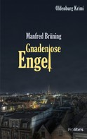 Manfred Brüning: Gnadenlose Engel ★★★★