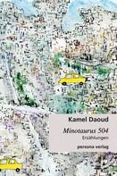 Kamel Daoud: Minotaurus 504