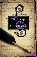 K. J. Parker: Purpur und Schwarz