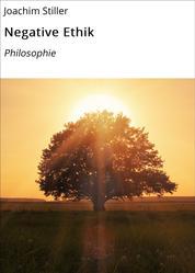 Negative Ethik - Philosophie