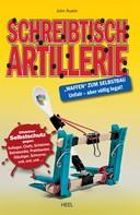 John Austin: Schreibtisch Artillerie ★★★★★