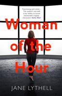 Jane Lythell: Woman of the Hour ★★★★