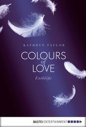 Colours of Love - Entblößt - Roman