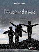 Siegfried Maaß: Federschnee