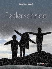 Federschnee - Roman