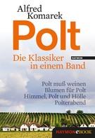 Alfred Komarek: Polt - Die Klassiker in einem Band ★★★★
