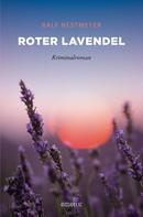 Ralf Nestmeyer: Roter Lavendel ★★★