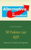 Herold zu Moschdehner: 50 Fakten zur AfD ★