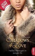 Erin Buchanan: Heißes Verlangen im ewigen Eis - Shadows of Love ★★★★
