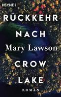 Mary Lawson: Rückkehr nach Crow Lake ★★★★