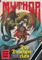 Horst Hoffmann: Mythor 152: Der Drachenclan