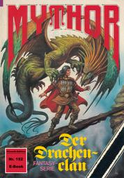 Mythor 152: Der Drachenclan