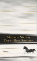 Madame Nielsen: Der endlose Sommer ★★★