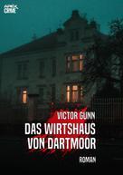 Victor Gunn: DAS WIRTSHAUS VON DARTMOOR ★★★★