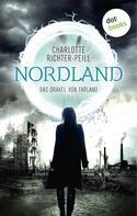Charlotte Richter-Peill: Das Orakel von Farland - Band 2: Nordland ★★★★