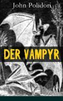 John Polidori: Der Vampyr