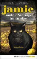 Ira Severin: Jamie & die Schlange im Paradies ★★★★★