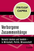 Fritjof Capra: Verborgene Zusammenhänge
