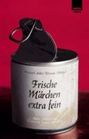 Michael-André Werner: Frische Märchen extra fein ★★★★★