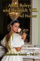 Phil Humor: Anna Boleyn und Heinrich VIII. ★★