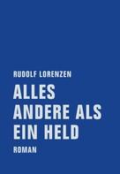 Rudolf Lorenzen: Alles andere als ein Held ★★★★★