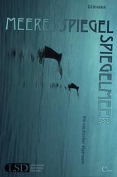 Meeresspiegel Spiegelmeer - Ein nautischer Alptraum