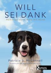 Will sei Dank - Memoiren einer Frau mit Hund