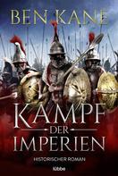 Ben Kane: Kampf der Imperien ★★★★