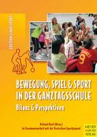 Roland Naul: Bewegung, Spiel und Sport in der Ganztagsschule