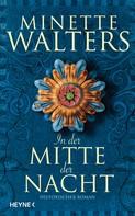Minette Walters: In der Mitte der Nacht ★★★★