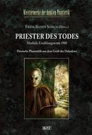 Frank Rainer Scheck: Meisterwerke der dunklen Phantastik 06: PRIESTER DES TODES