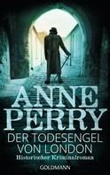 Anne Perry: Der Todesengel von London ★★★★★