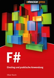 F# - Einstieg und praktische Anwendung